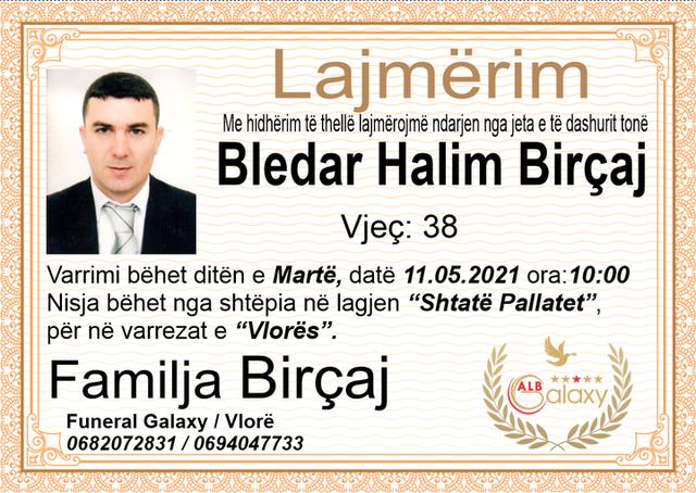 Gazetari jep detaje për vrasjen e Bledar Birçajt: Ishte i armatosur,
