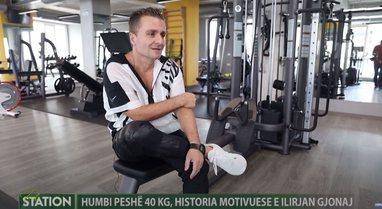 Humbi peshë 40kg, historia motivuese e Ilirjan Gjonaj