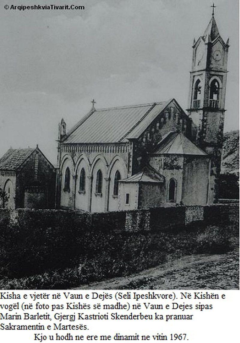Kisha e Vaut të Dejës, ose simboli i shkatërrimit të