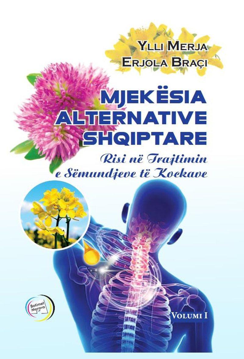 """""""Mjekësia alternative shqiptare"""" botimi më i ri nga"""