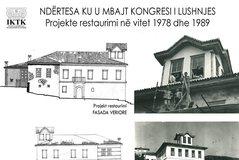 Ndërtesa ku u mbajt Kongresi i Lushnjes, ndërhyrje në 1978 dhe