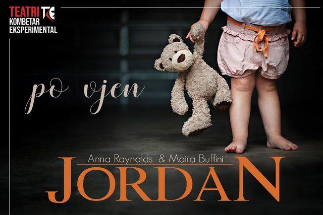 """""""Jordan"""" një vepër teatrore, plot ankth, lakuriq dhe e"""